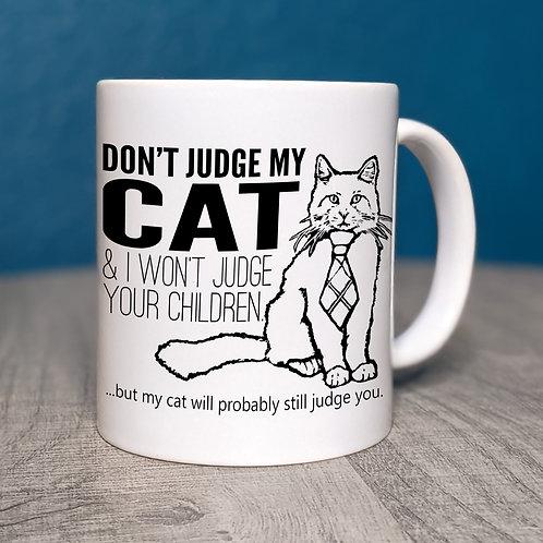 Don't Judge My Cat Coffee Mug
