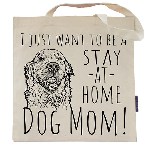 Stay At Home Dog Mom Tote Bag