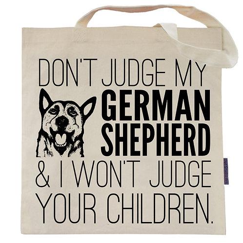 Don't Judge My German Shepherd Tote Bag