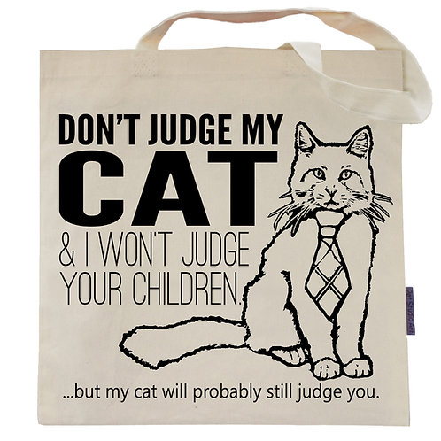 Don't Judge My Cat Tote Bag