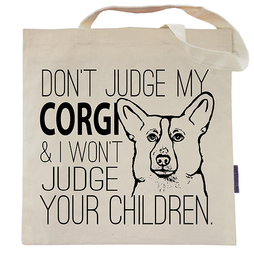 Don't Judge My Corgi Tote Bag