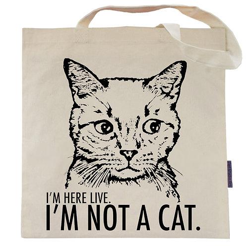 I'm Not A Cat Tote Bag