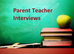 Parent Teacher Interviews 22nd March 20213.30pm-6.00pm
