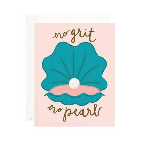 No Grit No Pearl Card
