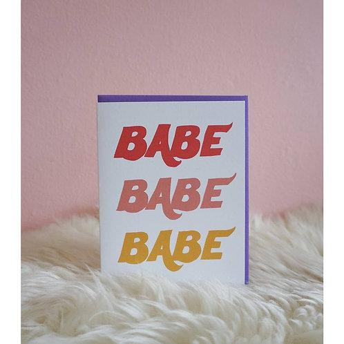 Babe Babe Babe Card