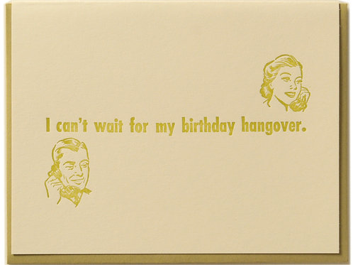 Birthday Hangover Card
