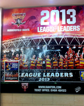 Huddersfield Giants: Tray sign with printed vinyl graphics.