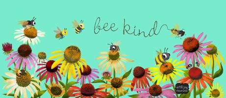 Bee Kind...