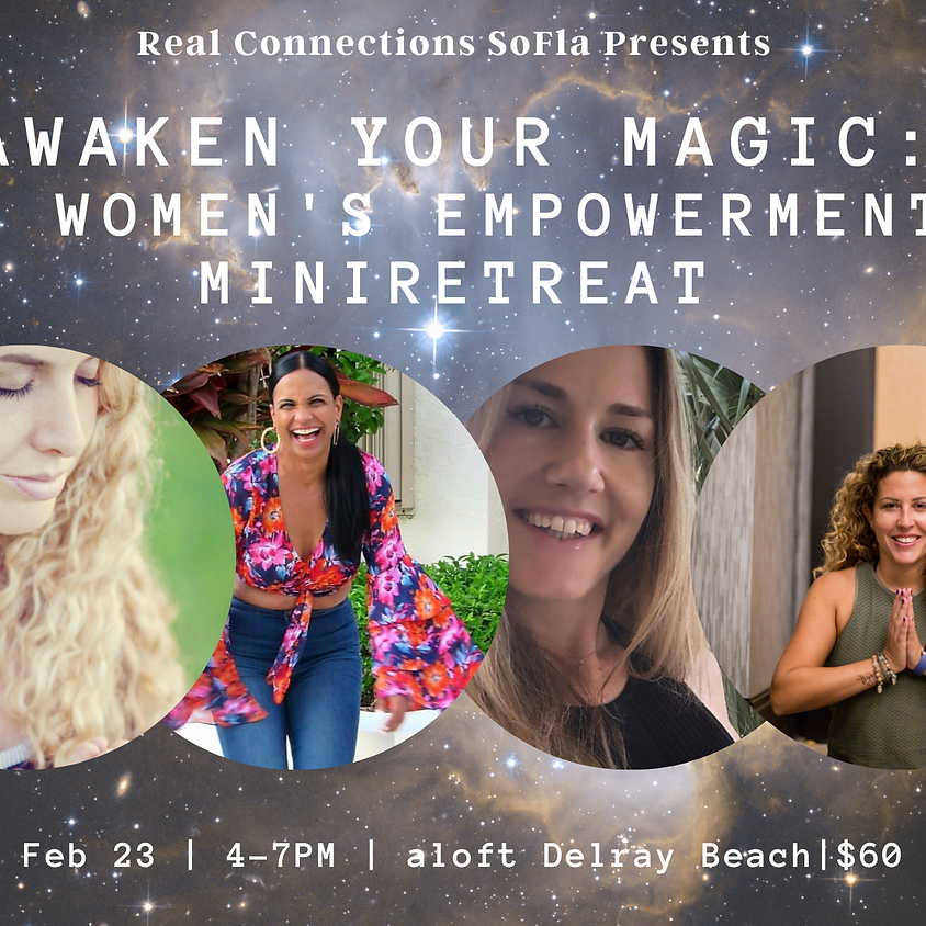 Awaken Your Magic: A Women's Empowerment miniRETREAT