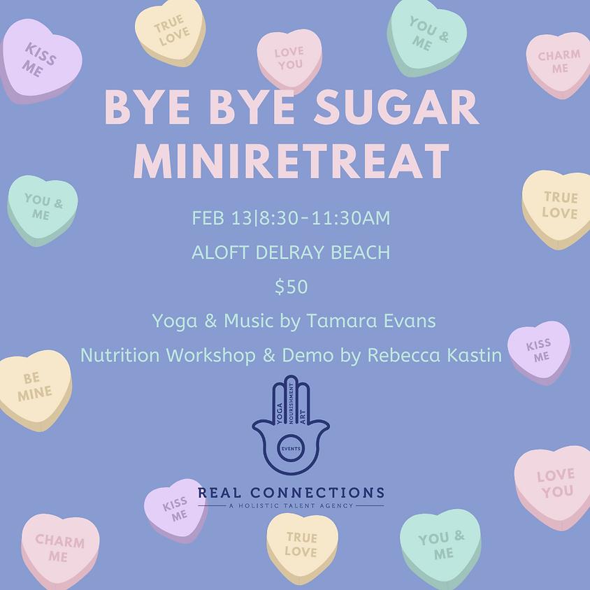 Bye Bye Sugar miniRETREAT with Rebecca Kastin & Tamara Evans