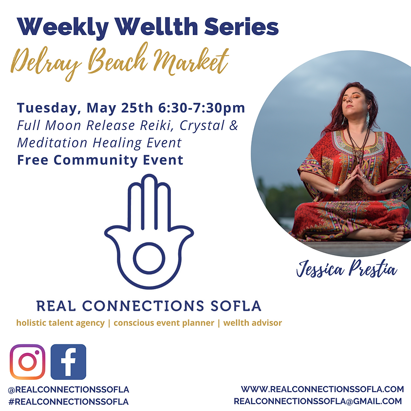 Real Connections SoFla presents Weekly Wellth Series at the Delray Beach Market