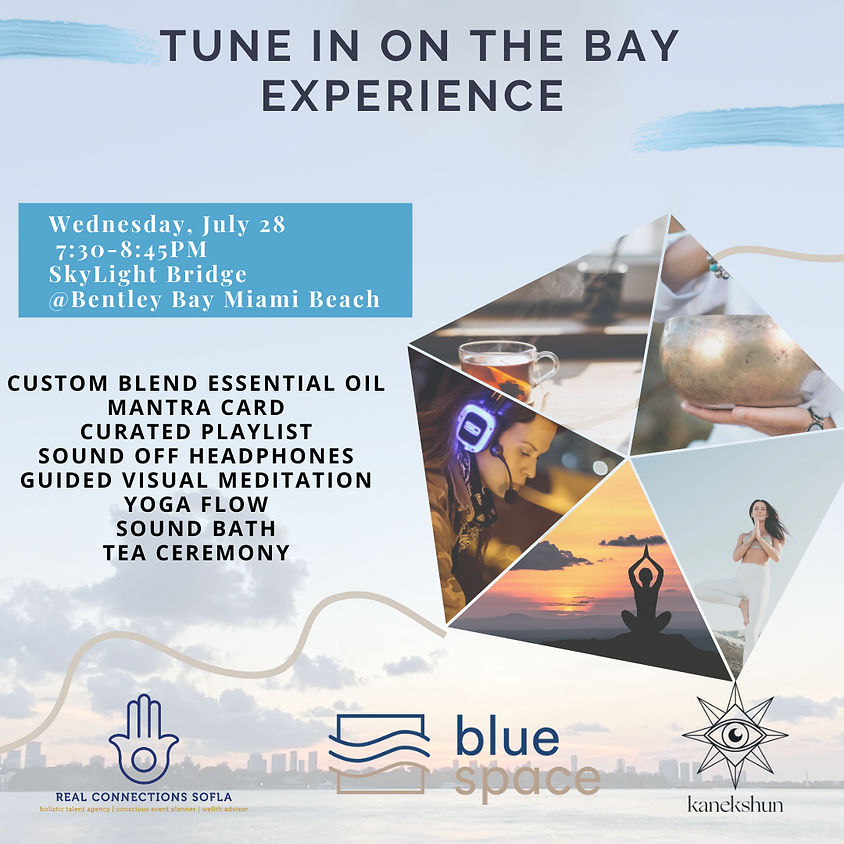 TUNE IN ON THE BAY EXPERIENCE