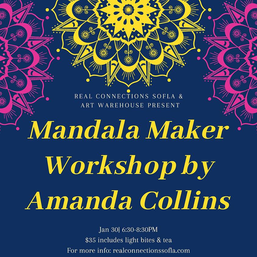 Mandala Maker Workshop by Amanda Collins