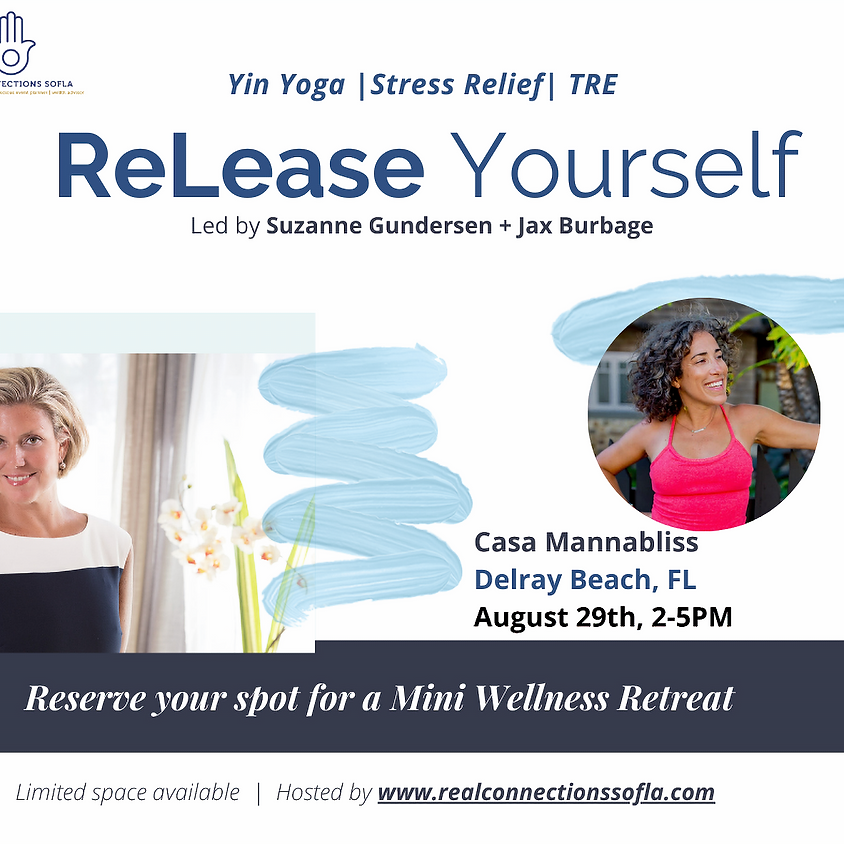 ReLease Yourself: mini wellness retreat with Suzanne Gundersen + Jax Burbage