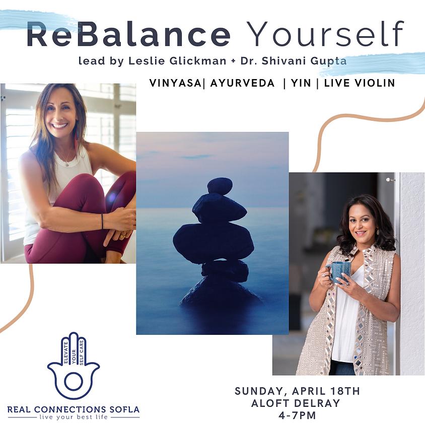 ReBalance Yourself: a mini wellness retreat