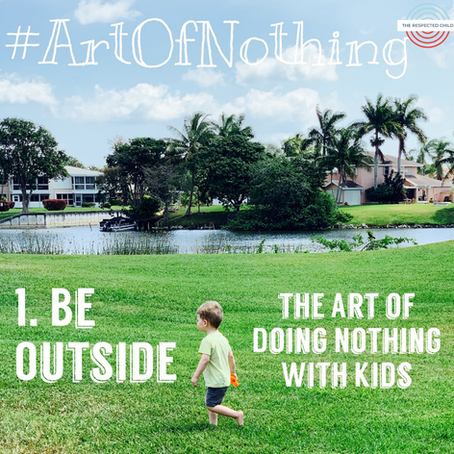 The Art of Doing Nothing With Kids: Un-Teaching Busy by Colleen Reagan