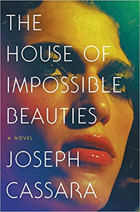 The House of Impossible Beauties, Book Review