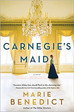 Carnegie's Maid, the woman behind the man