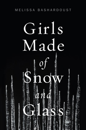 What Fairy Tales Should Be Like- Girls Made Of Snow and Glass, Book Review