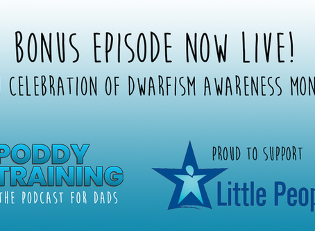 Poddy Training, the podcast for dads, launches season two to celebrate Dwarfism Awareness Month