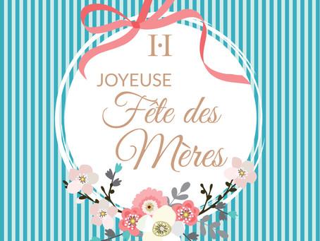 Joyeuse Fête des Mères !