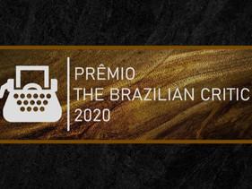 Com voto aberto ao público, indicados ao The Brazilian Critic 2020 serão anunciados em novembro