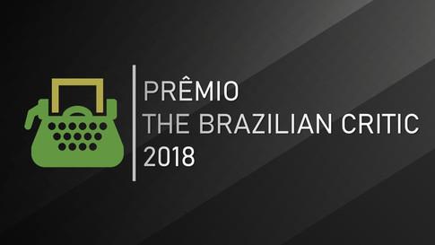 The Brazilian Critic 2018: indicados anunciados