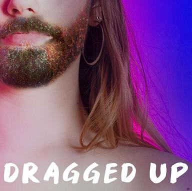Dragged Up