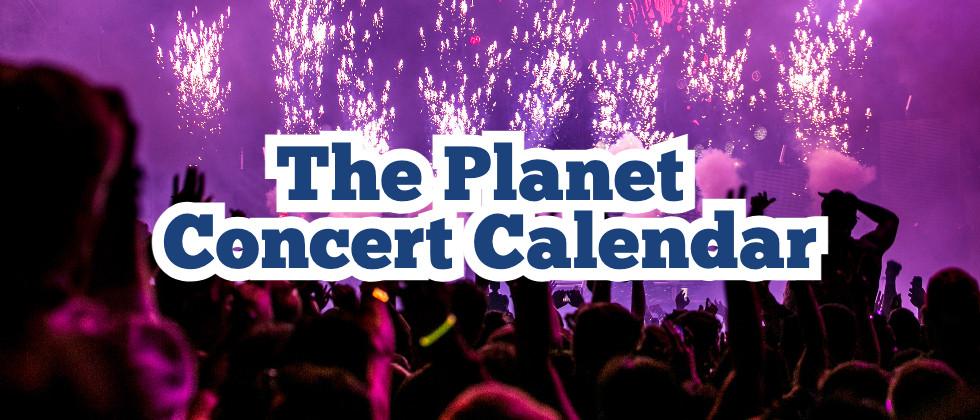 The Planet Concert Calendar