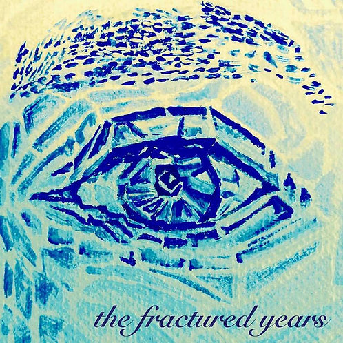 The Fractured Years LP (CD Format)