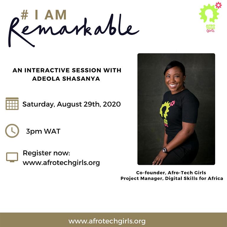 'I am Remarkable' Workshop - August 2020