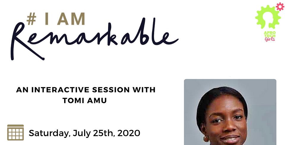 'I am Remarkable' Workshop - July 2020