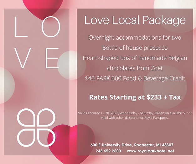 February Love Local Package | Royal Park Hotel and Park 600 in Rochester, Michigan