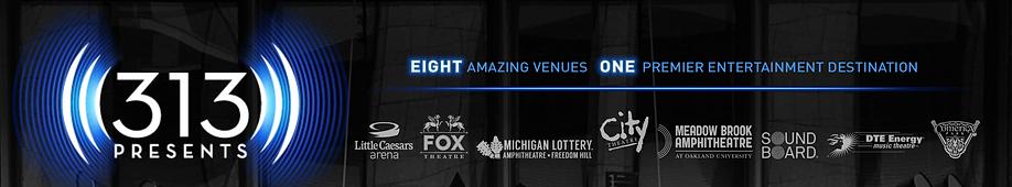 Best of Detroit entertainment | 313 Presents