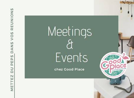 "Notre offre ""Meetings & Events"""