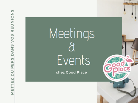 """Notre offre """"Meetings & Events"""""""