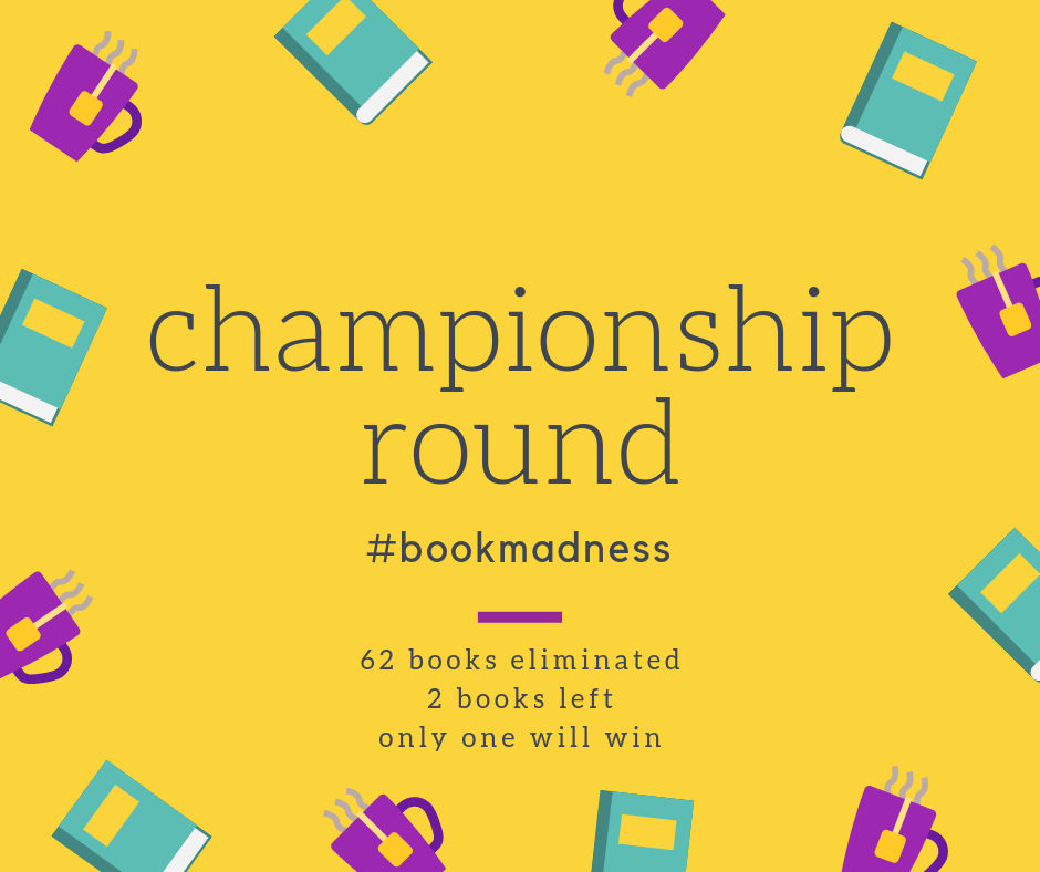 It's Championship Time! #BookMadness