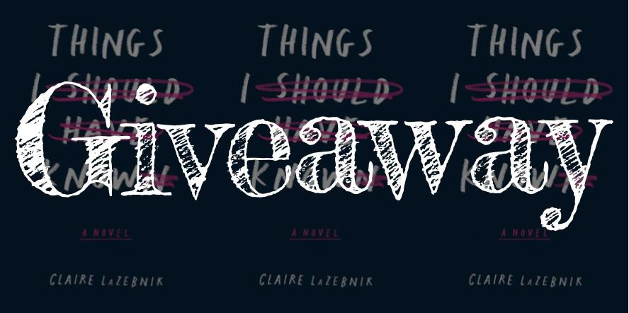 Things I Should Have Known Giveaway