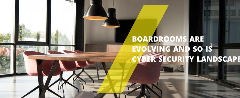 Cyber Security a Boardroom Topic
