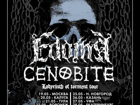 LABYRINTH OF TORMENT TOUR 2021: EDOMA || CENOBITE