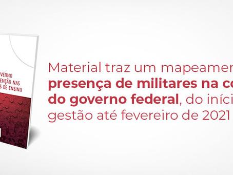 """Dossiê  """"Militarização do governo Bolsonaro e intervenção nas Instituições Federais de Ensino"""""""