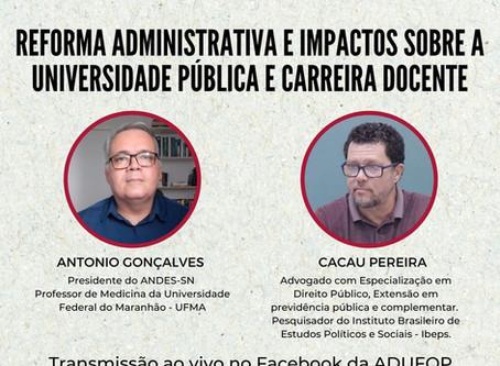 Ciclo de Debates: Reforma administrativa e impactos sobre a universidade pública e carreira docente