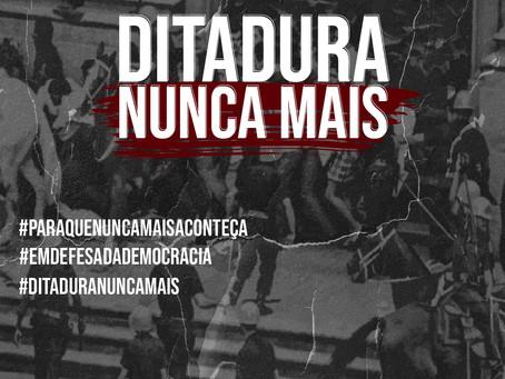 31 de março - Ditadura nunca mais