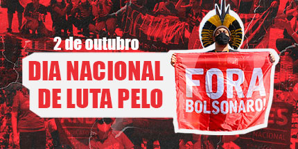 2 de outubro: Dia Nacional pelo Fora Bolsonaro