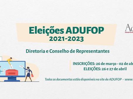 Eleições ADUFOP - Prazo para inscrição de candidatura termina nesta sexta (02/04)