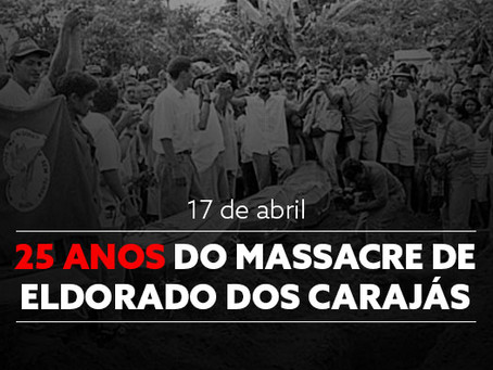 MST realiza ato Político-Cultural para marcar 25 anos do Massacre de Eldorado do Carajás
