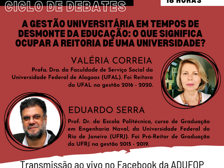 Ciclo de debates: A gestão universitária em tempos de desmonte da educação