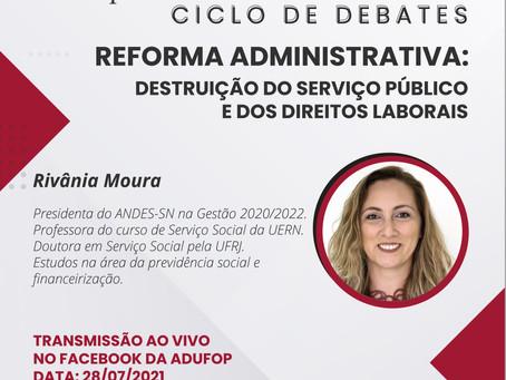 Ciclo de Debates| A Reforma Administrativa: Destruição dos serviços públicos e dos direitos laborais