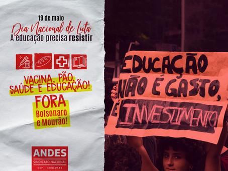 """19M: Dia Nacional de Luta """"A Educação precisa resistir"""""""