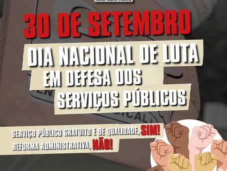 30 de setembro: Dia Nacional de Luta em defesa dos serviços públicos!